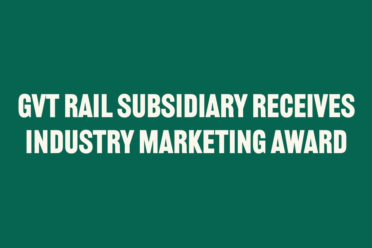 GVT RAIL SUBSIDIARY RECEIVES INDUSTRY MARKETING AWARD